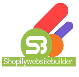 Shopify Website Builder Let's help you build  your store